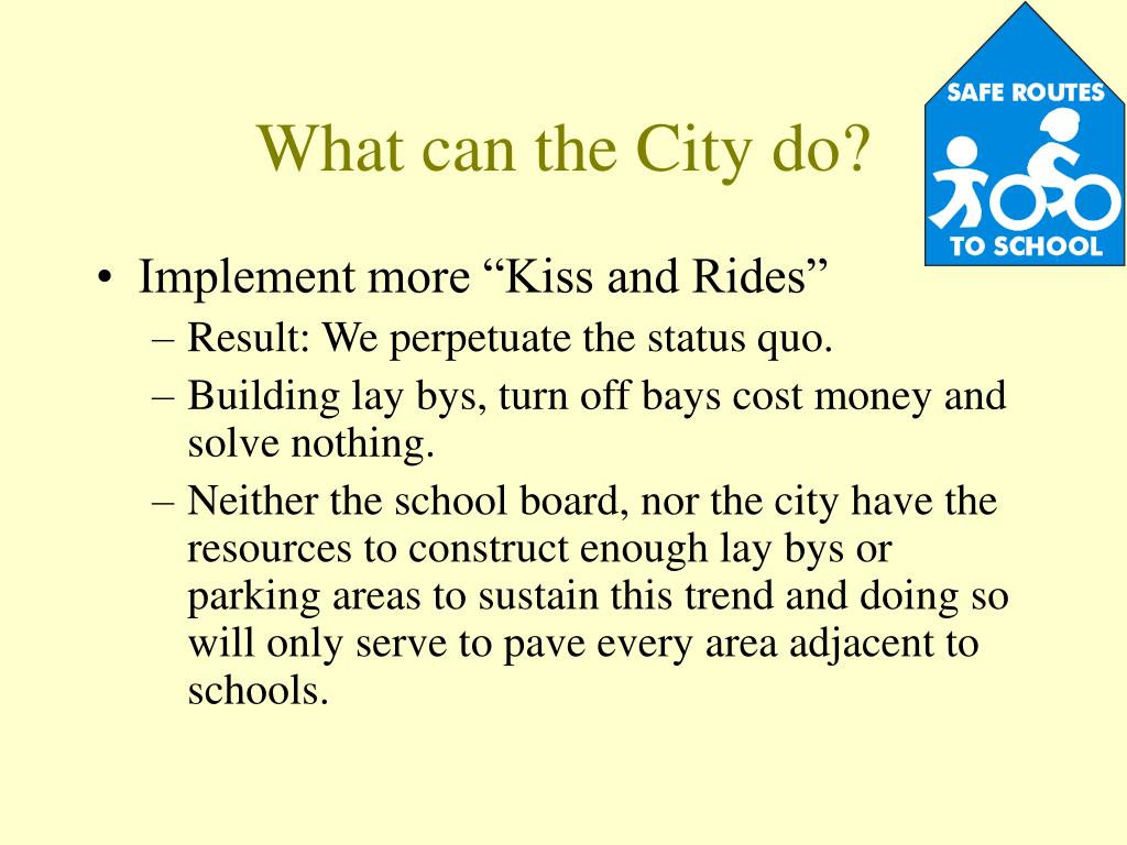 What can the City do?