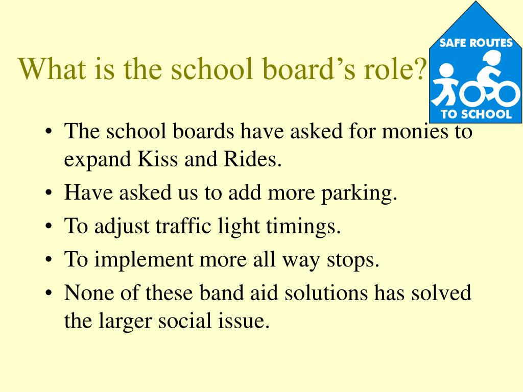 What is the school board's role?