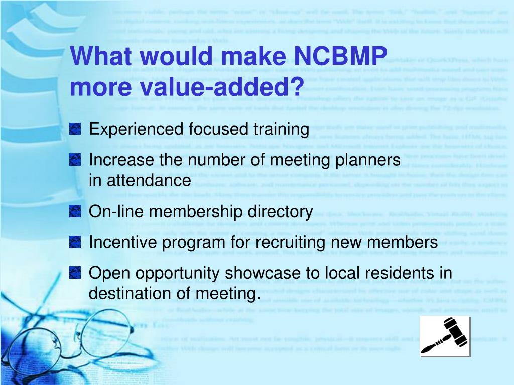 What would make NCBMP