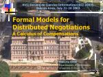 formal models for distributed negotiations a calculus of compensations