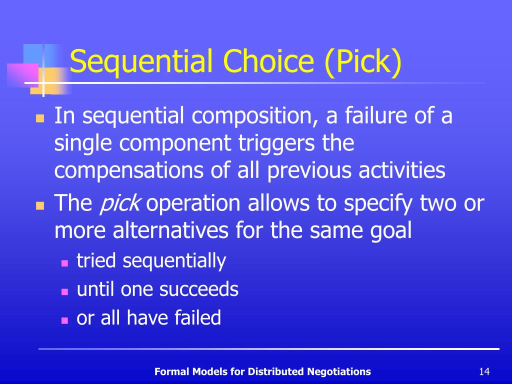 Sequential Choice (Pick)