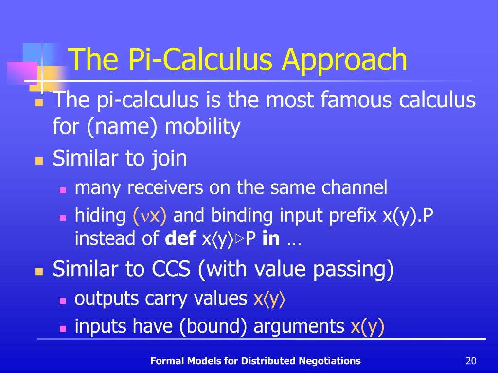 The Pi-Calculus Approach
