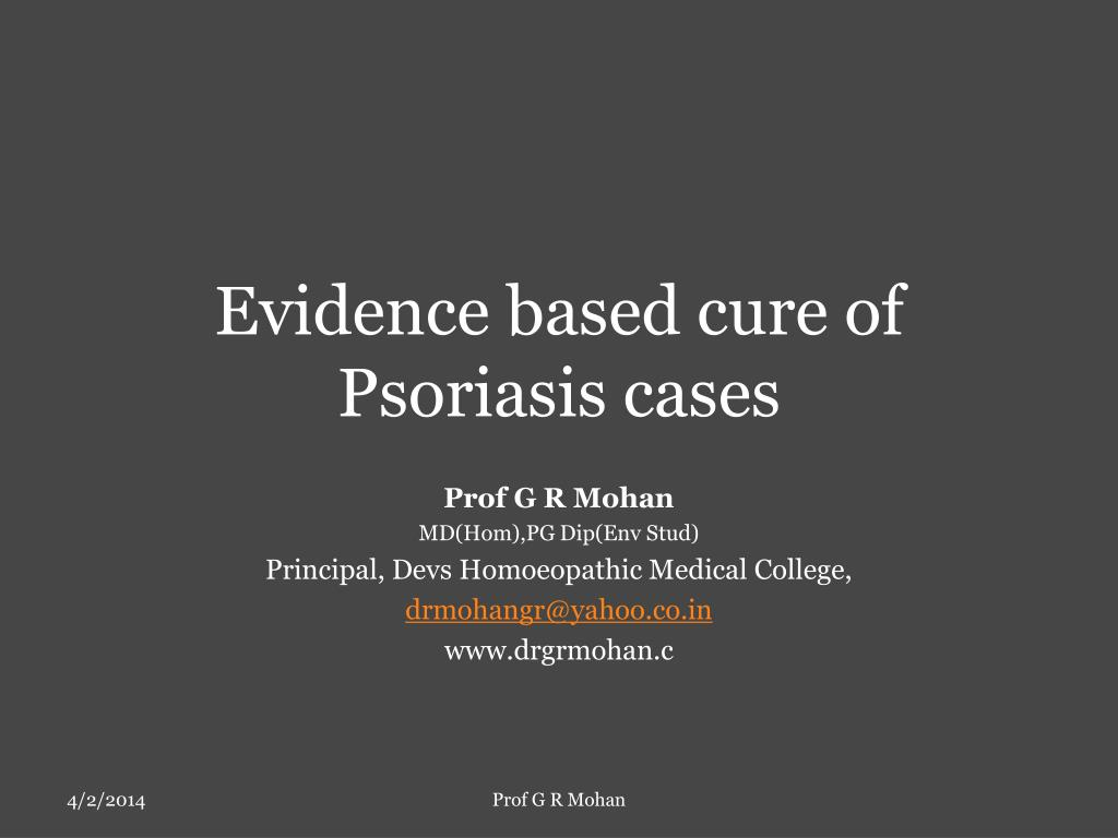 Evidence based cure of Psoriasis cases