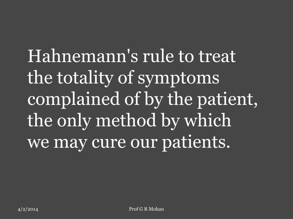 Hahnemann's rule to treat