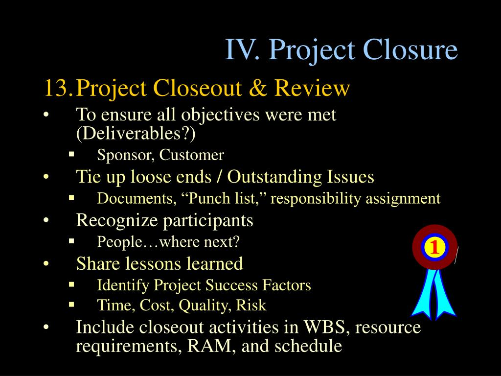 IV. Project Closure