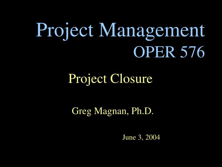 Project management oper 576 l.jpg