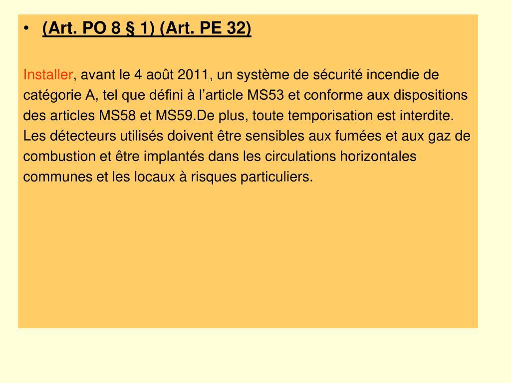 (Art. PO 8 § 1) (Art. PE 32)
