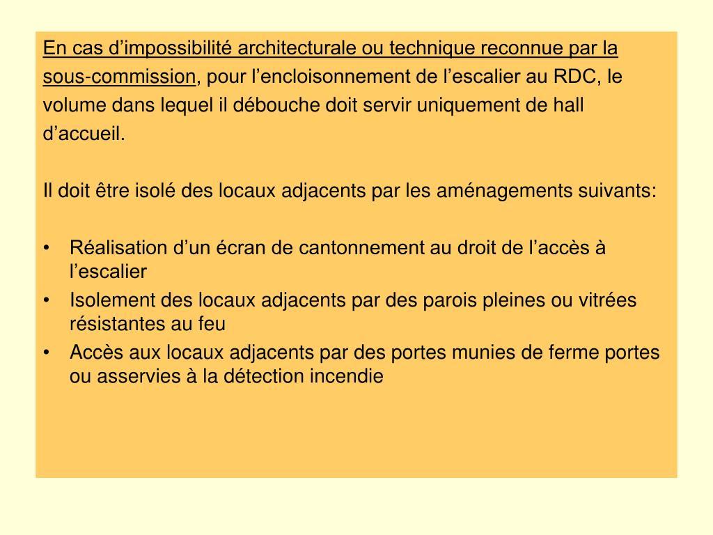 En cas d'impossibilité architecturale ou technique reconnue par la