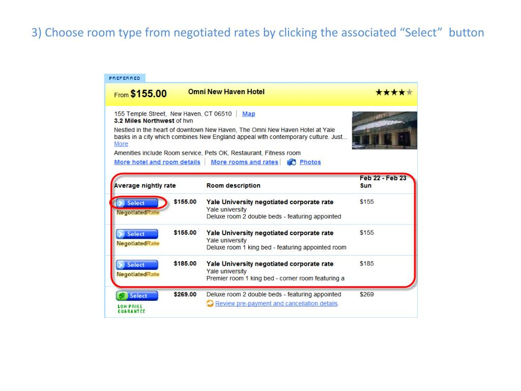 "3) Choose room type from negotiated rates by clicking the associated ""Select""  button"