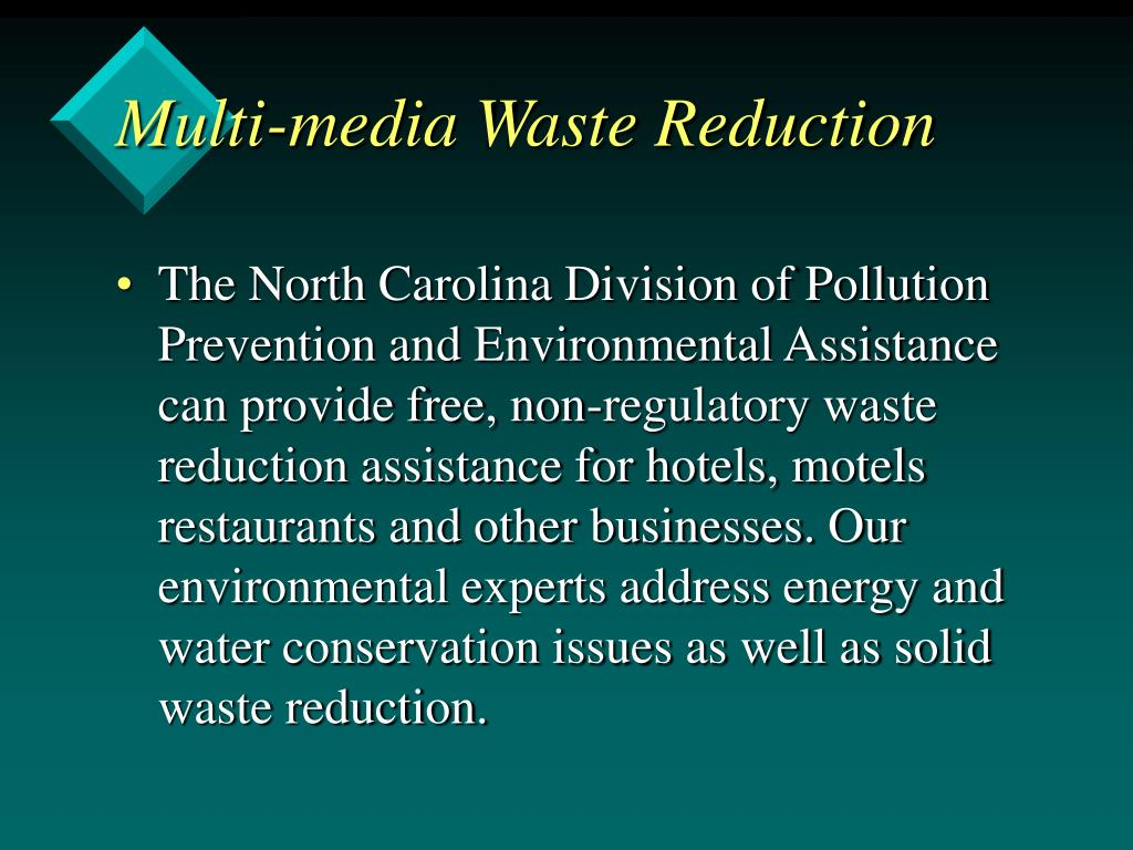 Multi-media Waste Reduction