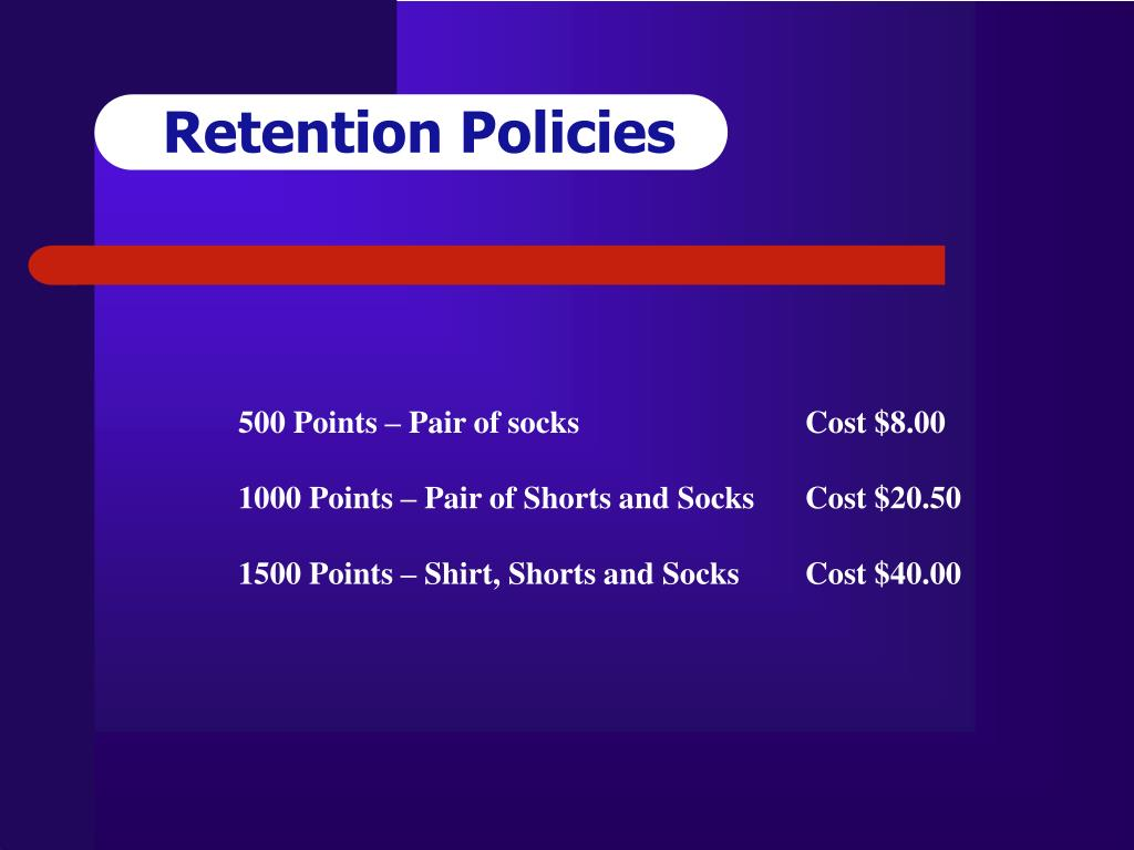 Retention Policies