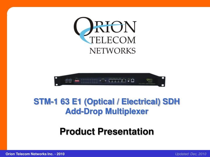 STM-1 63 E1 (Optical / Electrical) SDH Add-Drop Multiplexer