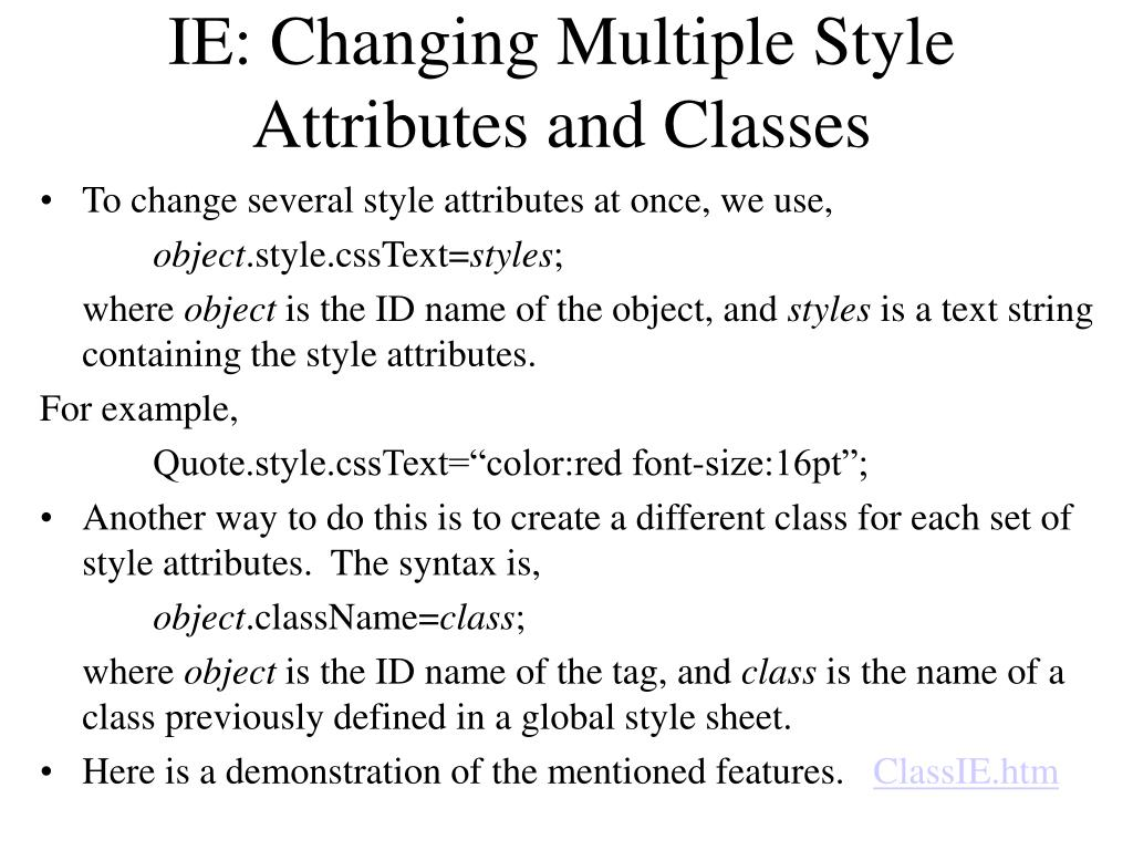 IE: Changing Multiple Style Attributes and Classes
