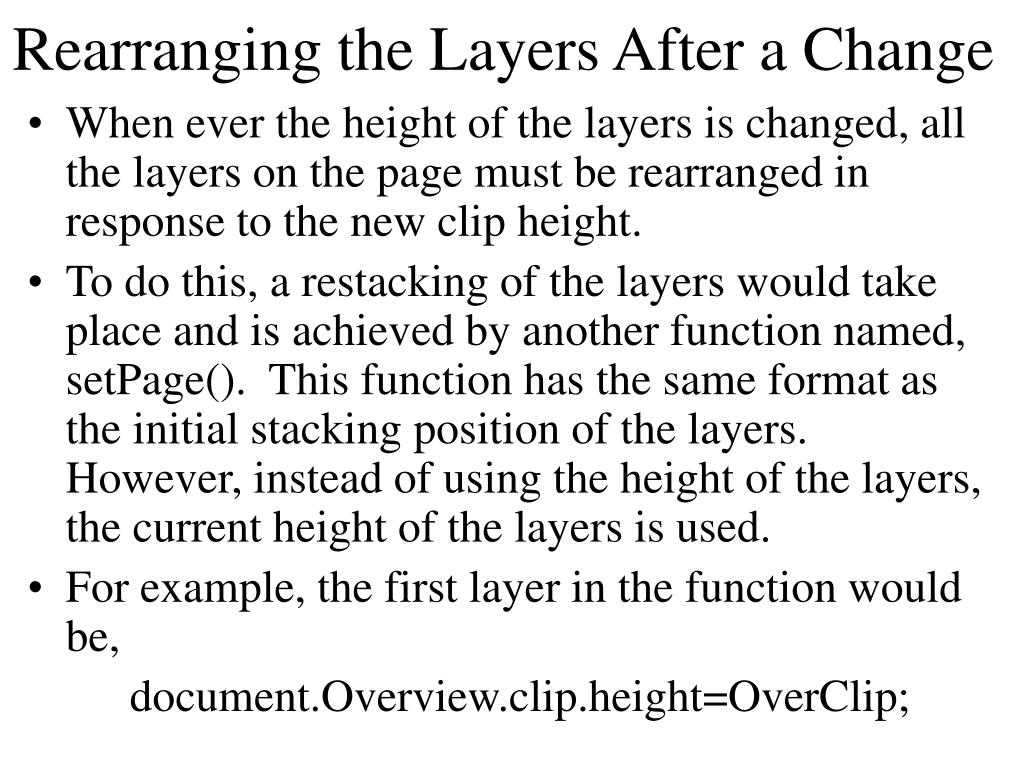 Rearranging the Layers After a Change