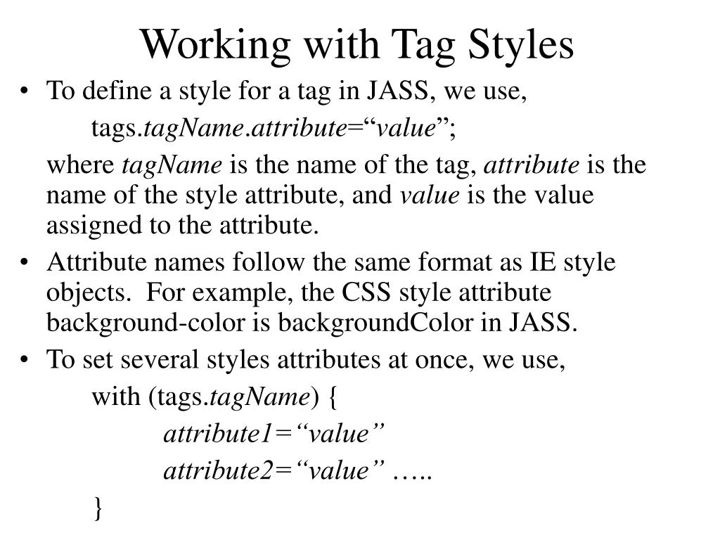 Working with Tag Styles
