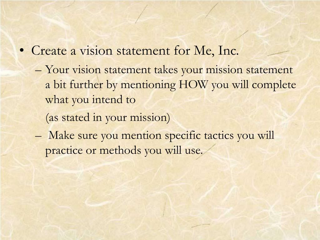 Create a vision statement for Me, Inc.