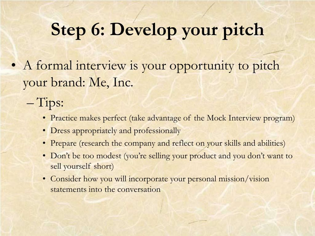 Step 6: Develop your pitch