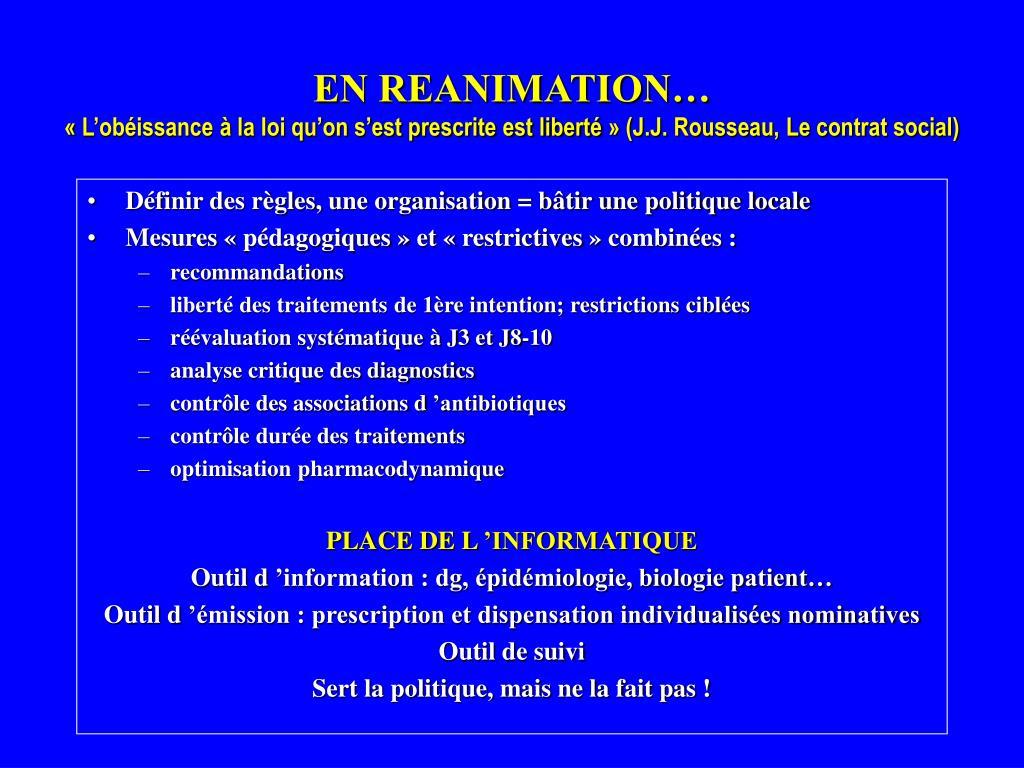 EN REANIMATION…