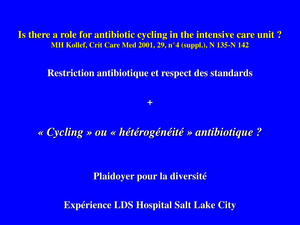 Is there a role for antibiotic cycling in the intensive care unit ?