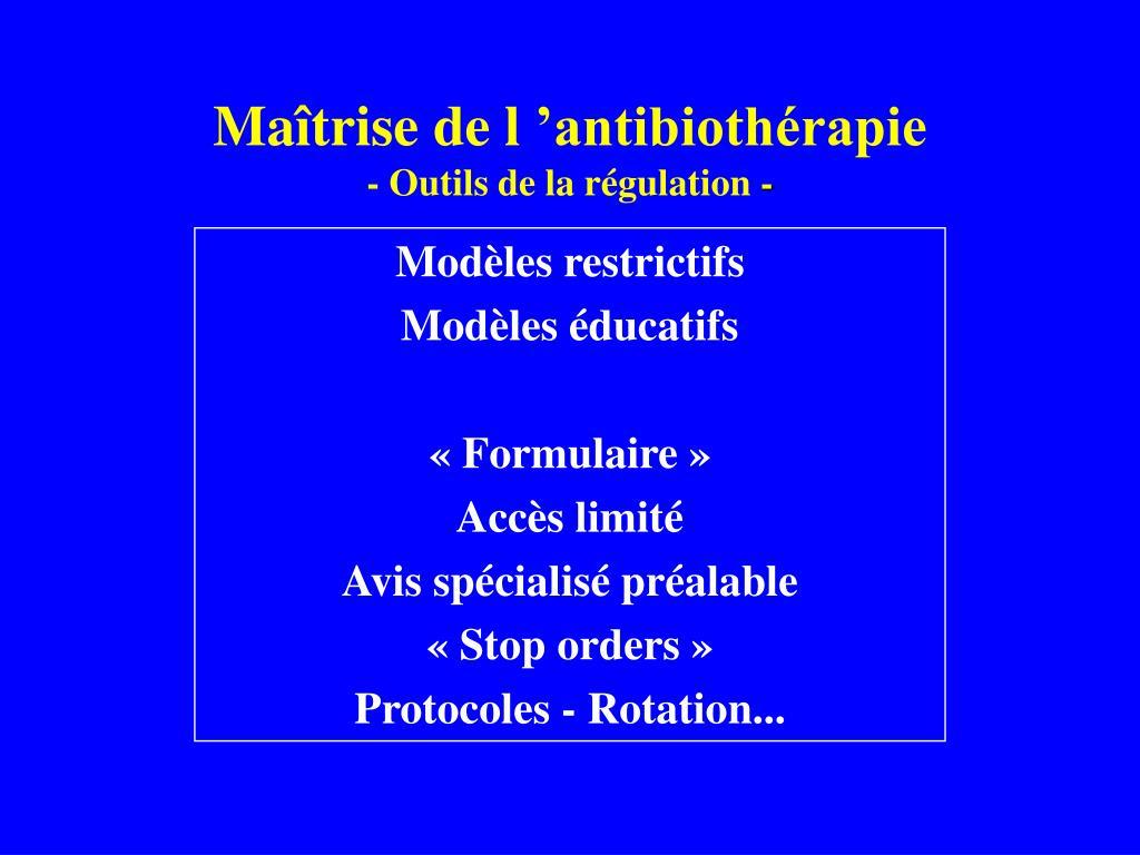 Maîtrise de l'antibiothérapie