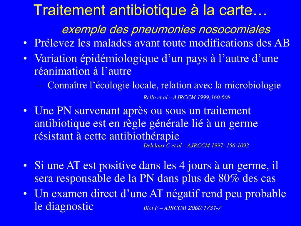 Traitement antibiotique à la carte…