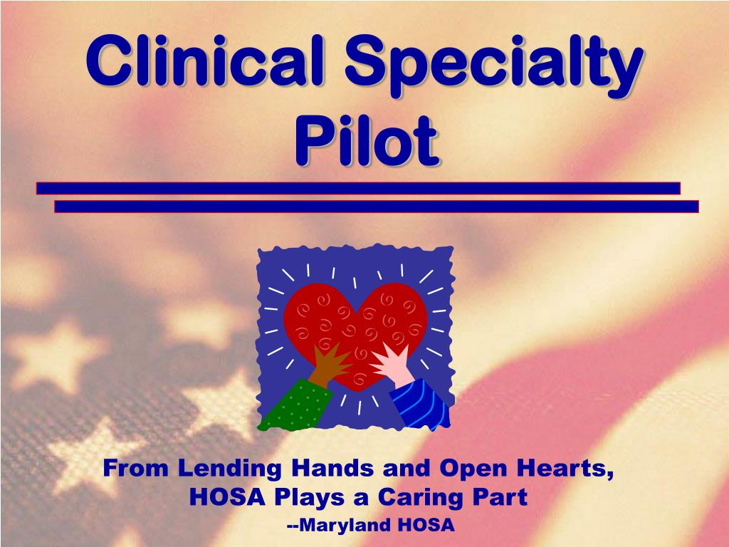 Clinical Specialty Pilot