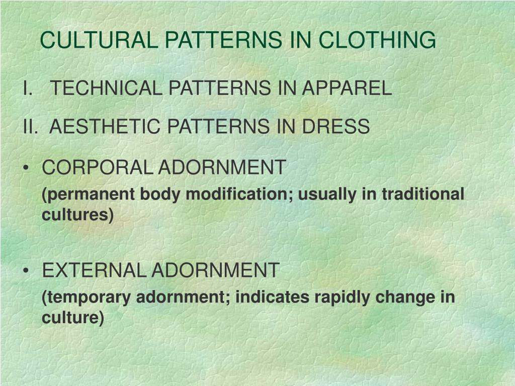 CULTURAL PATTERNS IN CLOTHING