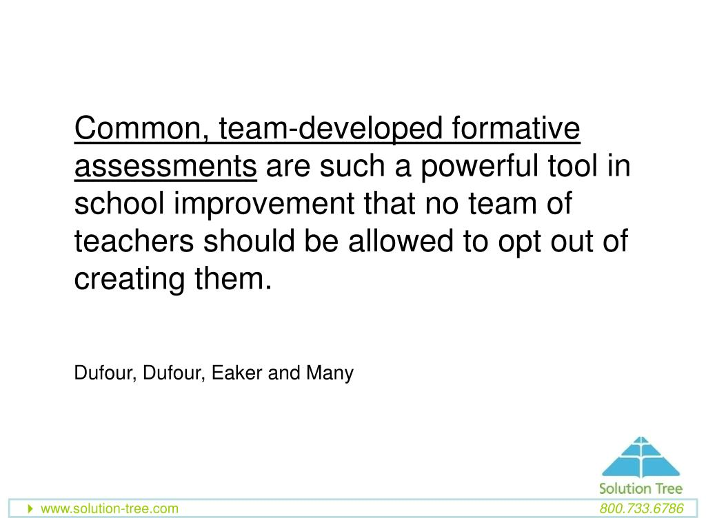 Common, team-developed formative assessments