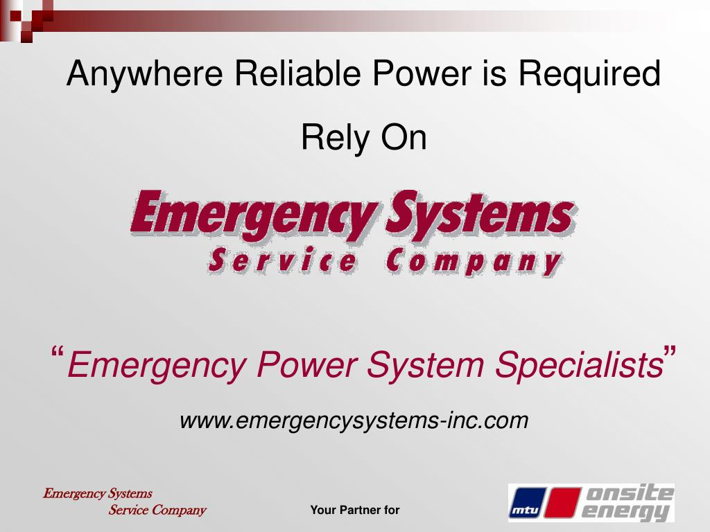 Anywhere Reliable Power is Required