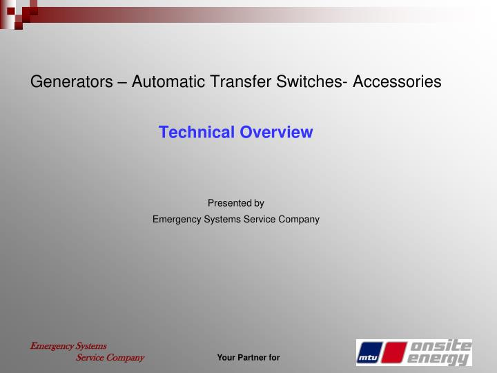 Generators – Automatic Transfer Switches- Accessories