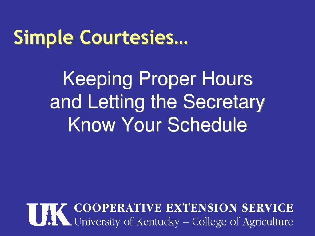 Keeping Proper Hours
