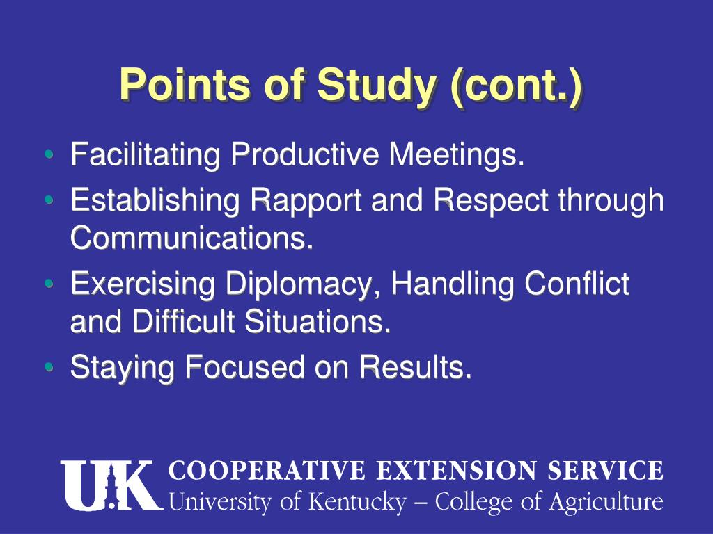 Points of Study (cont.)
