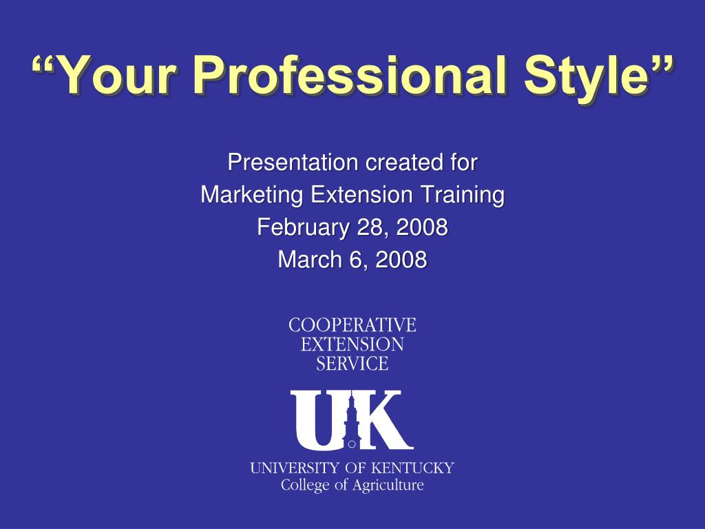 """""""Your Professional Style"""""""