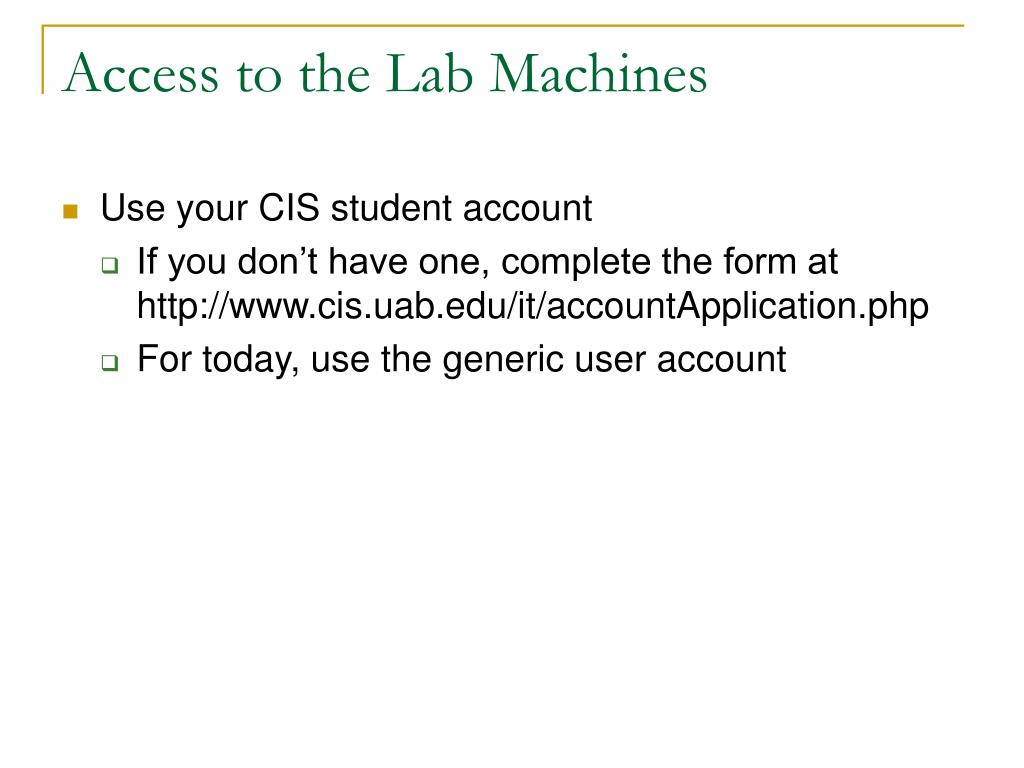 Access to the Lab Machines