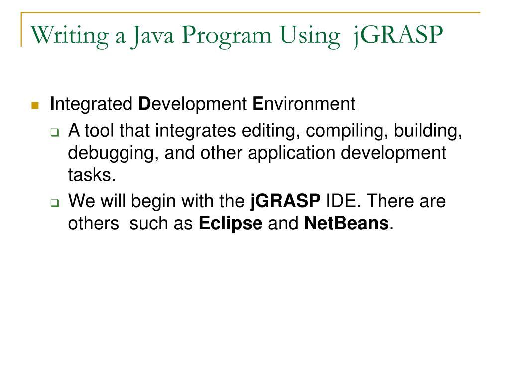 Writing a Java Program Using  jGRASP
