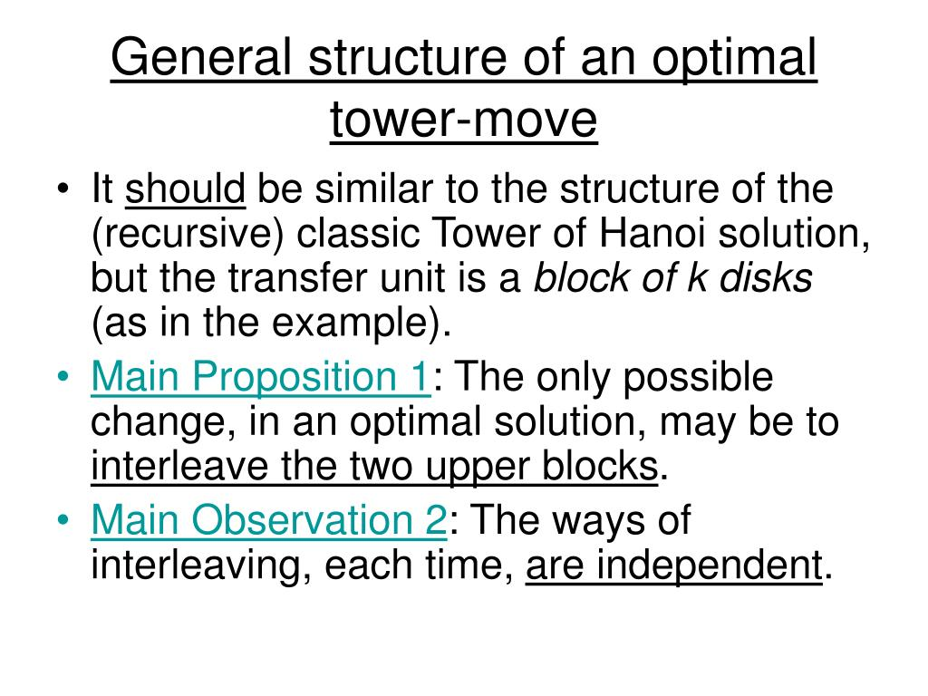 General structure of an optimal tower-move