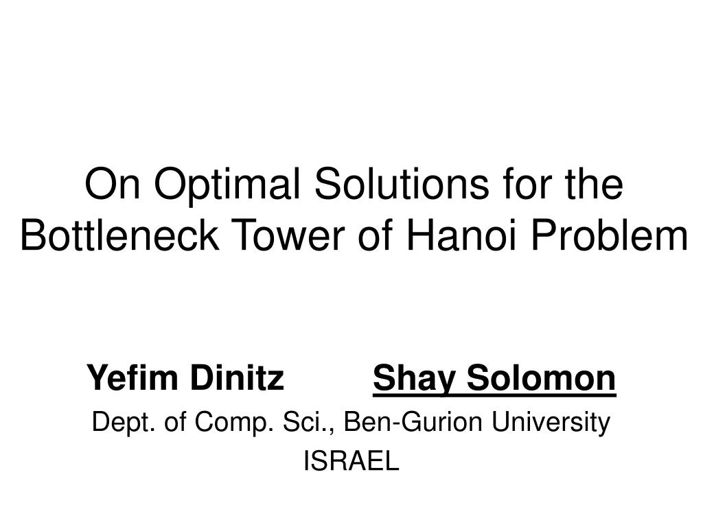 On Optimal Solutions for the Bottleneck Tower of Hanoi Problem