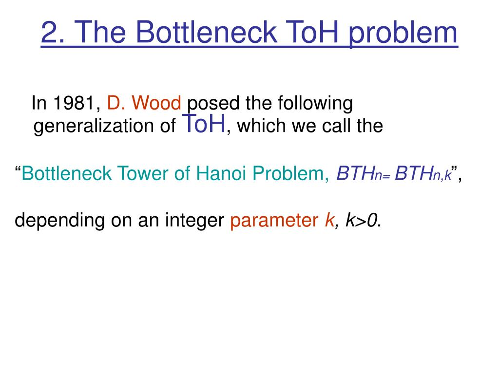 2. The Bottleneck ToH problem