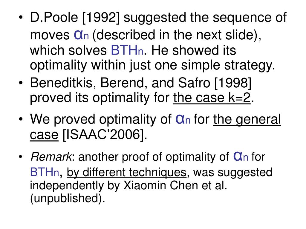D.Poole [1992] suggested the sequence of moves