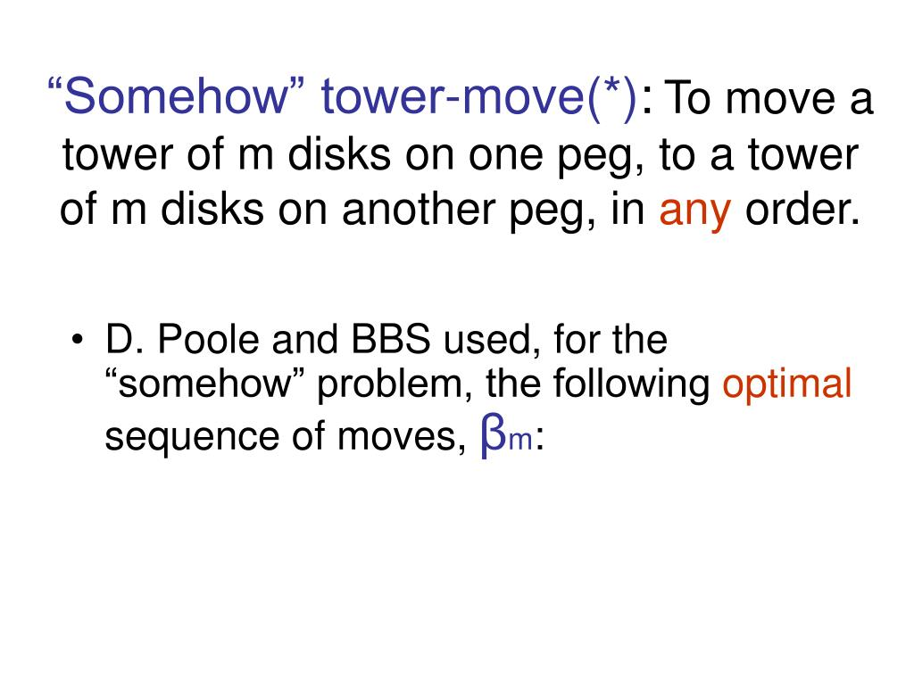 """Somehow"" tower-move(*)"