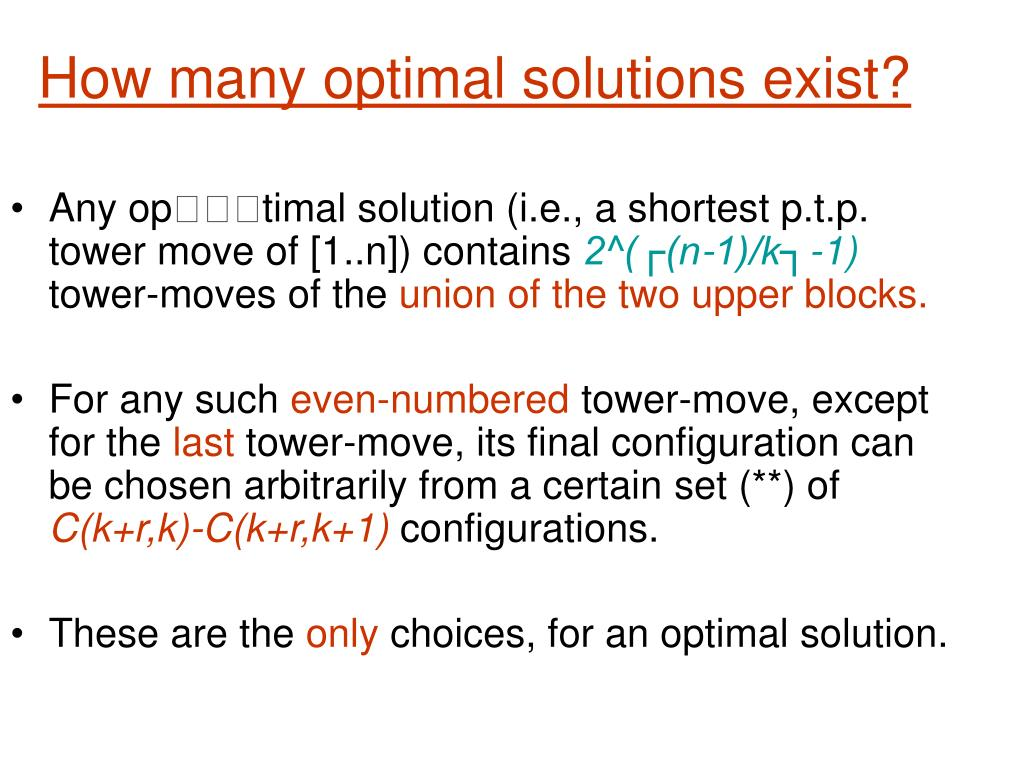How many optimal solutions exist?