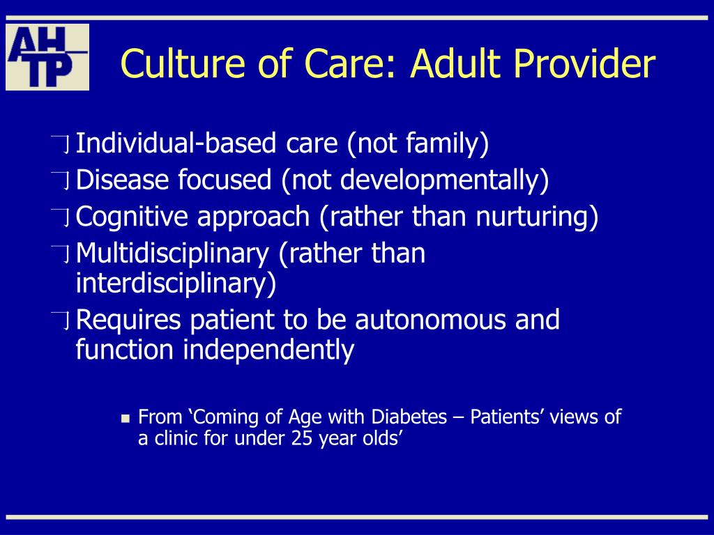 Culture of Care: Adult Provider