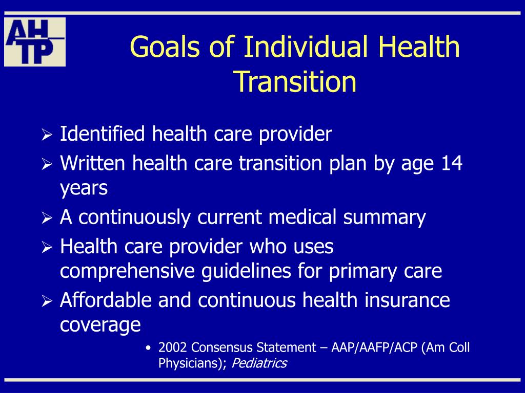 Goals of Individual Health Transition