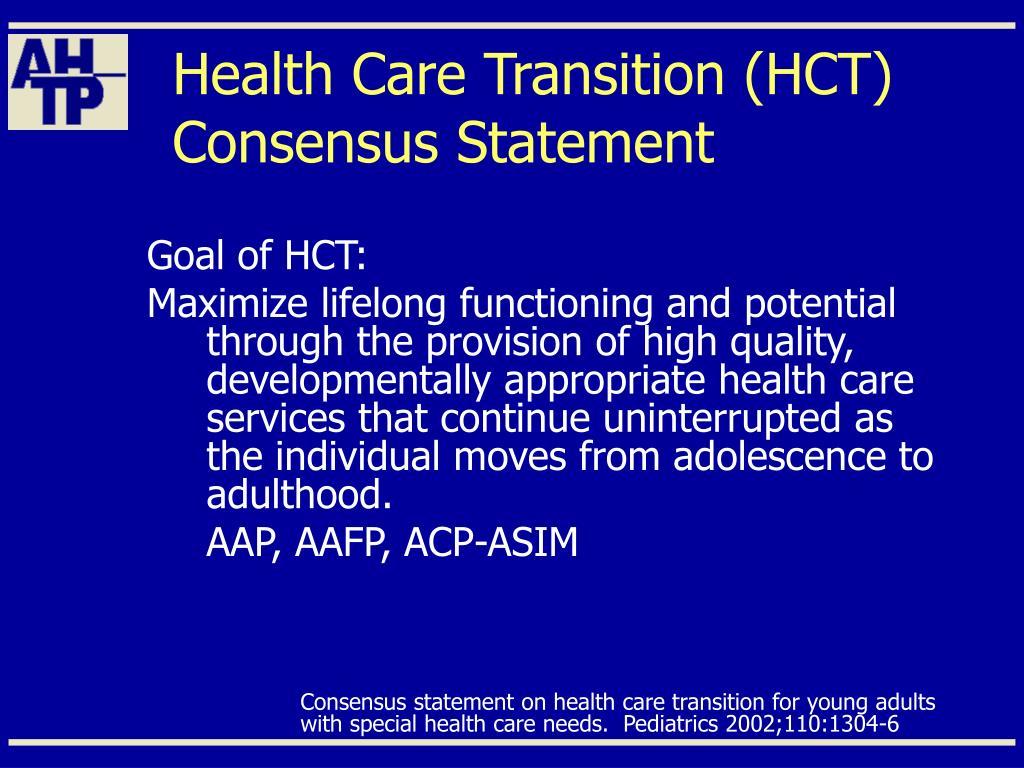 Health Care Transition (HCT) Consensus Statement