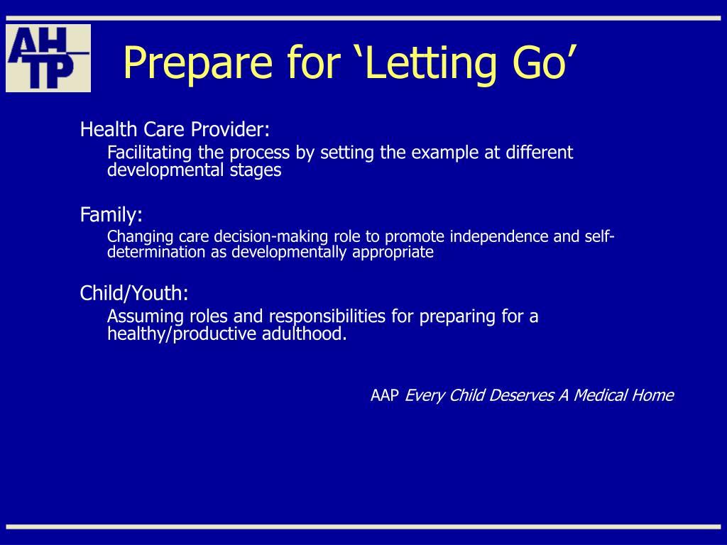 Prepare for 'Letting Go'