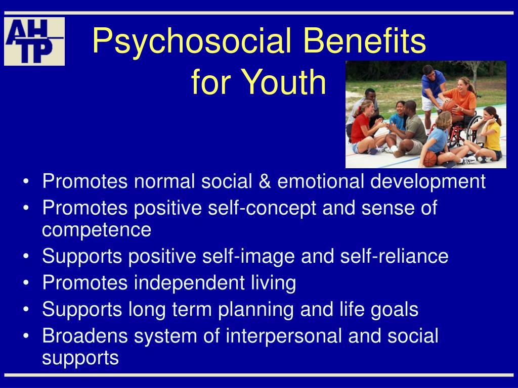 Psychosocial Benefits