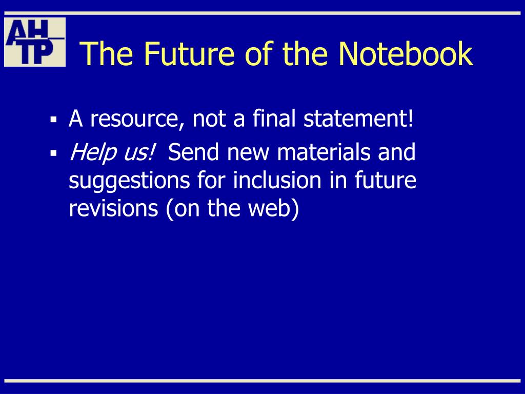 The Future of the Notebook