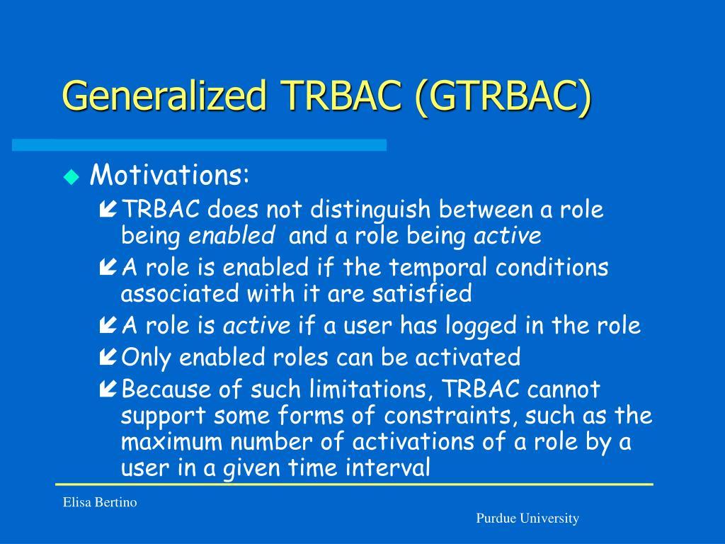 Generalized TRBAC (GTRBAC)