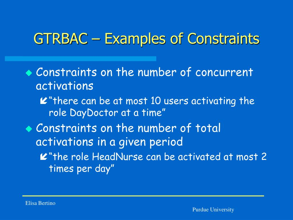 GTRBAC – Examples of Constraints