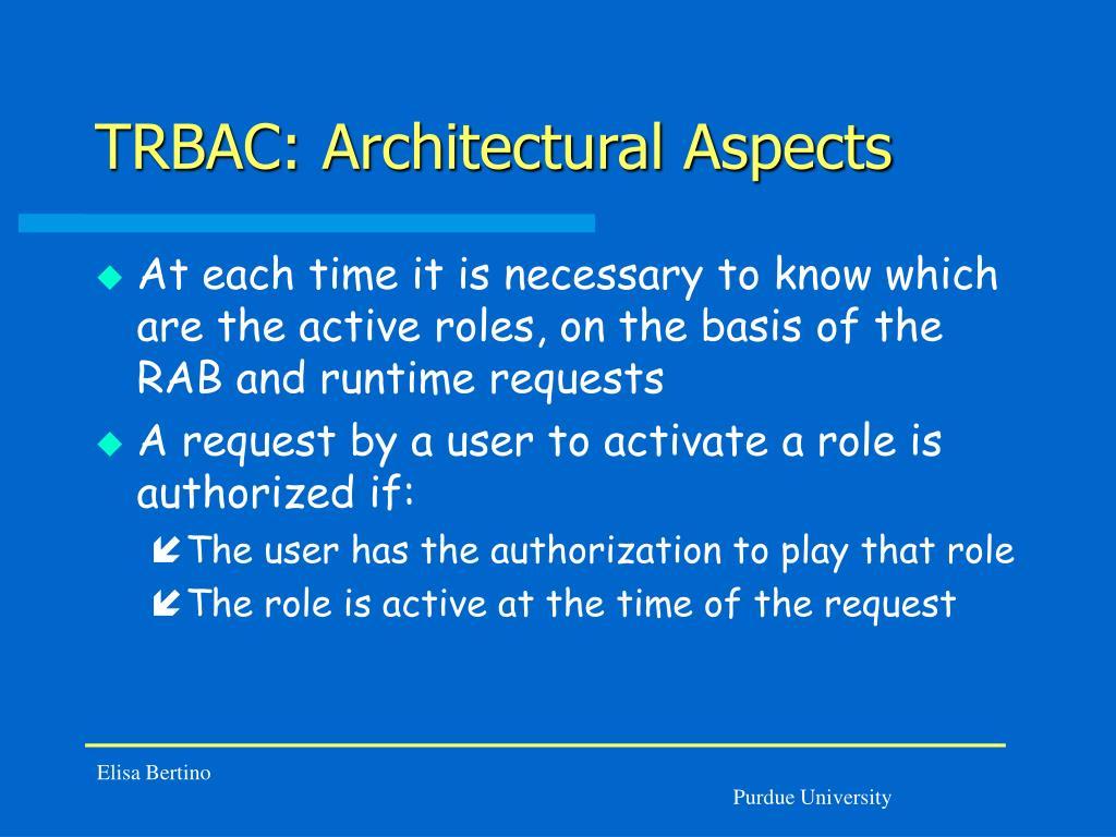 TRBAC: Architectural Aspects